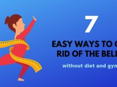7 Easy Ways to Get Rid Of the Belly Without Diet and Gym